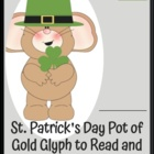 Pot of Gold Glyph for St. Patrick&#039;s Day: Following Directions