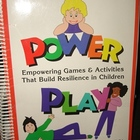 """Power Play"" - Empowering Games and Activities that Build"