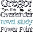 Power Point: Gregor the Overlander (Suzanne Collins)