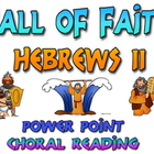 Power Point: Hall of Faith (Hebrews 11)