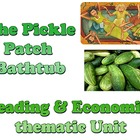 Power Point: Pickle Patch Bathtub thematic unit