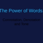 Power of Words: Connotation and Denotation