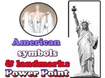 Power point: American Symbols and Landmarks