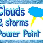 Power point: Clouds &amp;  storms (for science and Bible class)
