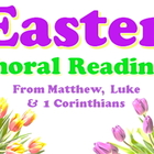 Power point: Easter Choral Reading from the Gospels