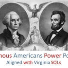 Power point: Famous Americans