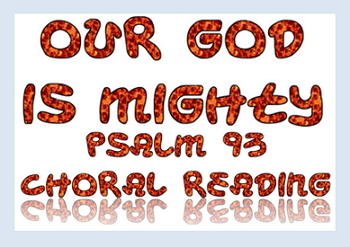 Power point: Psalm 93  Our God is Mighty