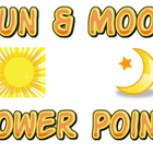 Power point: Sun and Moon  (Interdisciplinary Science & Reading)