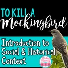 PowerPoint-Intro to To Kill a Mockingbird:Social, Historic