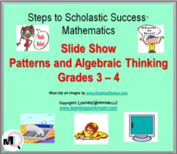 Patterns + Algebraic Thinking PowerPoint Slide Show for Gr