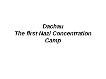 PowerPoint Tour of Dachau
