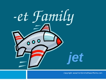 "PowerPoint for ""The -et Family!"" Word Work / Phonics / Spe"