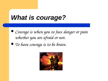 Powerpoint - Courage