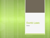 Powerpoint - Dumb Laws
