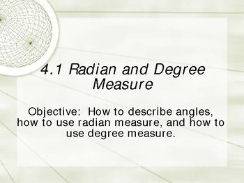 PowerPoint Lesson on Radian and Degree Measure