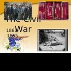 Powerpoint -- The U.S. Civil War: Union vs. Confederacy 1861-65