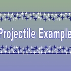 Powerpoint of 3 Projectile Problems