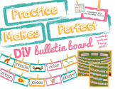 Practice Makes Perfect:  A DIY Bulletin Board!
