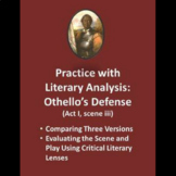 Practice with Literary Analysis: Othello's Defense