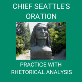 Practice with Rhetorical Analysis- Chief Seattle's Oration