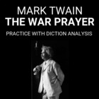 "Practice with the Argument- Diction Analysis of ""The War Prayer"""