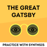Practice with the Synthesis- The Great Gatsby