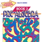 Pre-Algebra: Book 2 (Straight Forward Math Series/Book 2)
