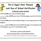 Pre-K - Super End of School Year Super Hero Certificates
