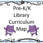 Pre K/K Library Curriculum Map-Getting Started &amp; Common Core