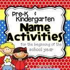 Pre-K/Kindergarten Name Activities for the beginning of th
