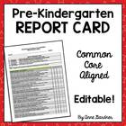 Pre-Kindergarten Report Card Aligned with Common Core