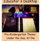 Pre-Kindergarten Theme:  Under the Sea, At the Beach, and