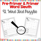 Pre-Primer and Primer Dolch Word Sleuth for Kindergarten