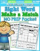 Pre-Primer Sight Word Make a Match