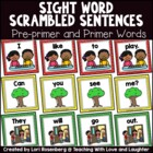 Pre-Primer and Primer Sight Word Scrambled Sentences
