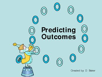 Predicting Outcomes Power Point Presentation
