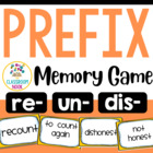 Prefix Match-Up Game (re, un, dis)