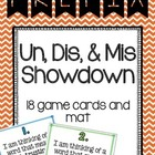 Prefix Un, Dis, Mis Showdown