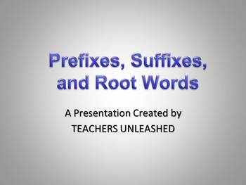 Prefixes, Suffixes, and Root Words PowerPoint Lesson