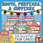 Prefixes, Suffixes, and Roots Task Cards: 7 Set Bundle (CC