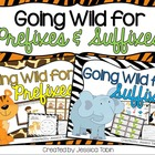 Prefixes and Suffixes- Bundled Unit- Going Wild for Prefix