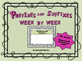 Prefixes and Suffixes Week to Week
