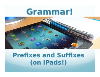 Prefixes and Suffixes (on iPads!)
