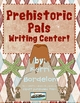 Prehistoric Pals! Writing Center