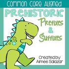 Prehistoric Prefixes and Suffixes-Common Core Aligned