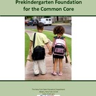 Prekindergarten Foundation for the Common Core