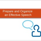 Prepare and Organize an Effective Speech