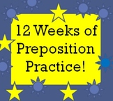 Preposition Combinations and 12 Weeks of Quizzes for  ESL or ESOL