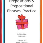 Prepositions and Prepositional Phrases Task Cards