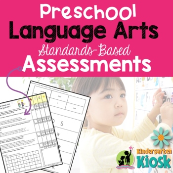 Preschool Common Core Language Arts Assessment Pack: Prepa